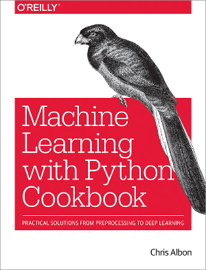 Book Review: Machine Learning with Python Cookbook