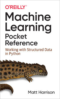 Machine Learning Pocket Reference